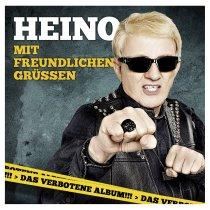 Cover-Heino-Mit-freundlichen-Gruessen