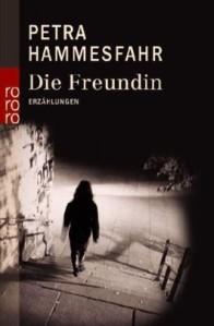Petra Hammesfahr - Die Freundin