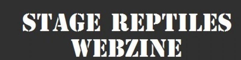 Stage Reptiles – Webzine